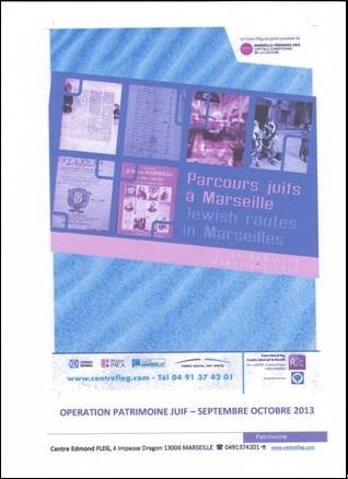 La Région  Provence Midi Pyrénées du B'nai B'rith France   Vous invite à découvrir le parcours « Patrimoine juif à Marseille »