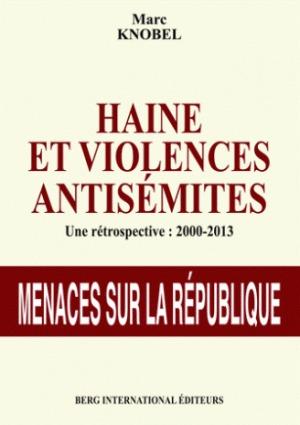 Marc Knobel « Haine et Violences Antisémites».