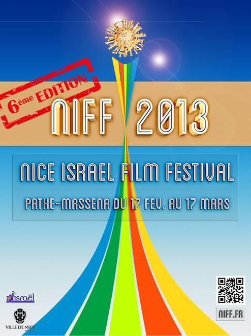 6Ième NICE ISRAEL FILM FESTIVAL Du 17 Février au 17 Mars 2013