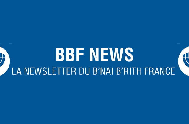 NEWSLETTER DU B'NAI B'RITH FRANCE MAI 2015