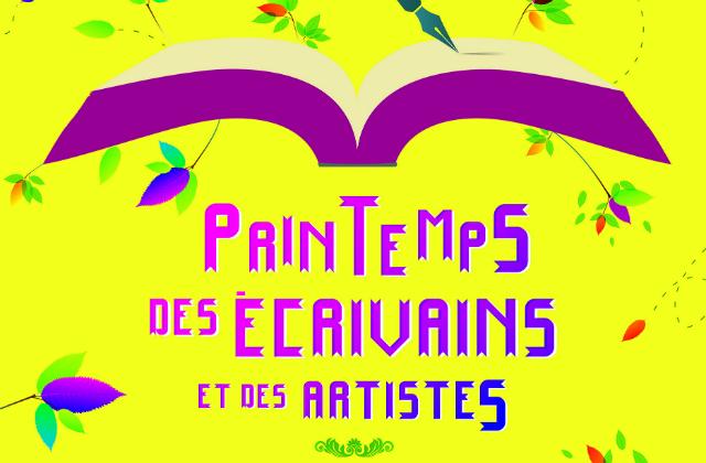 """""""Le PRINTEMPS des ECRIVAINS et des ARTISTES"""" 7ème Edition"""